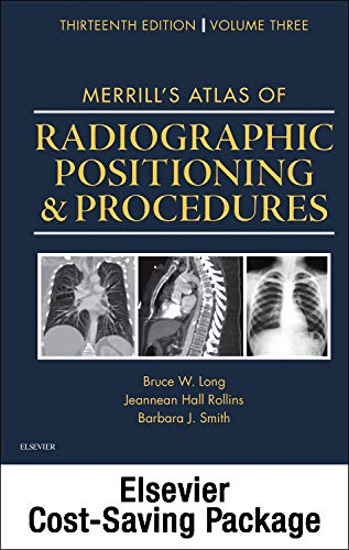 9780323357364: Mosby's Radiography Online: Anatomy and Positioning for Merrill's Atlas of Radiographic Positioning & Procedures (Access Code, Textbook, and Workbook Package), 13e