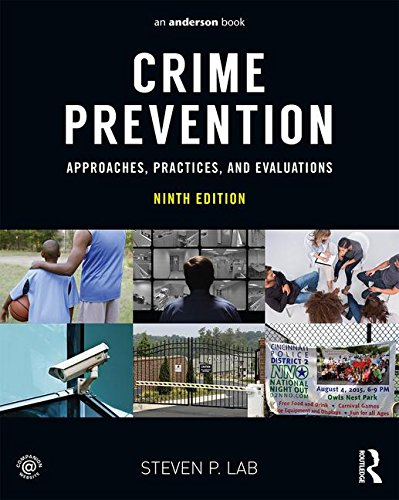 9780323357722: Crime Prevention: Approaches, Practices, and Evaluations