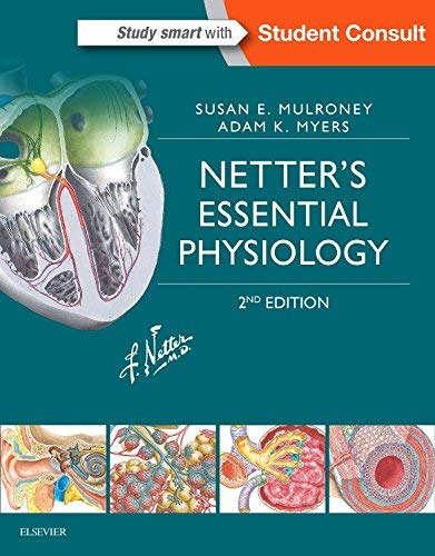 Netter's Essential Physiology, 2e (Netter Basic Science)