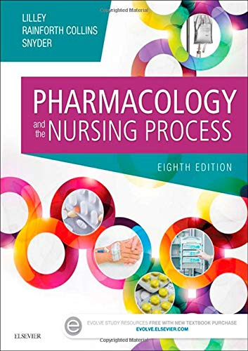 9780323358286: Pharmacology and the Nursing Process, 8e