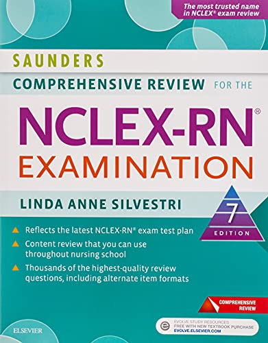 9780323358514: Saunders Comprehensive Review for the NCLEX-RN® Examination, 7e (Saunders Comprehensive Review for Nclex-Rn)
