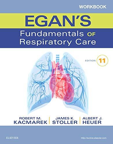 9780323358521: Workbook for Egan's Fundamentals of Respiratory Care, 11e (Pacific-Basin Capital Markets Research)