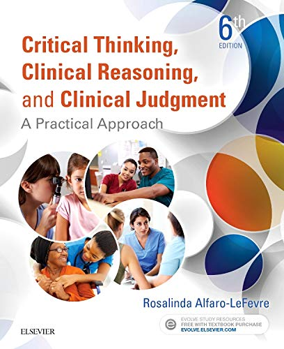 9780323358903: Critical Thinking, Clinical Reasoning, and Clinical Judgment: A Practical Approach, 6e