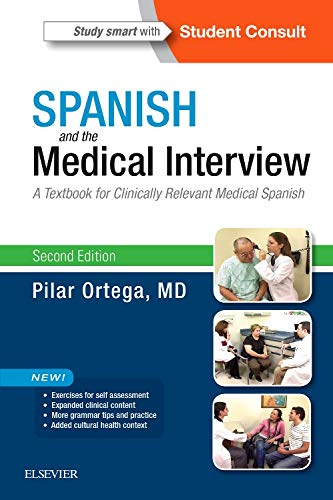 9780323371148: Spanish and the Medical Interview: A Textbook for Clinically Relevant Medical Spanish, 2e