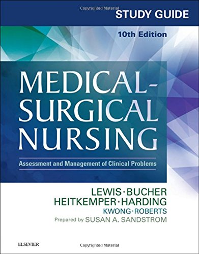 9780323371483: Study Guide for Medical-Surgical Nursing: Assessment and Management of Clinical Problems. 10e