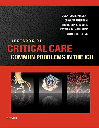 9780323374972: Textbook of Critical Care: Common Problems in the ICU