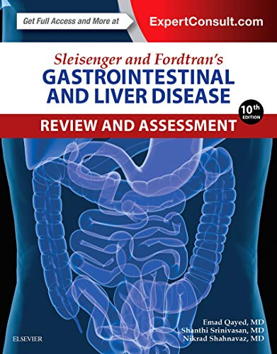 9780323376396: Sleisenger and Fordtran's Gastrointestinal and Liver Disease Review and Assessment, 10e
