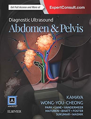 Diagnostic Ultrasound: Abdomen and Pelvis: Ava Kamaya