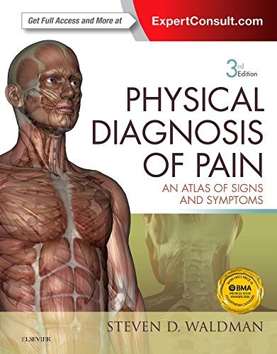 9780323377485: Physical Diagnosis of Pain: An Atlas of Signs and Symptoms, 3e
