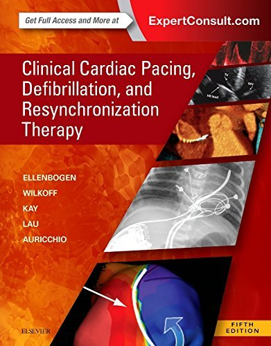 9780323378048: Clinical Cardiac Pacing, Defibrillation and Resynchronization Therapy, 5e