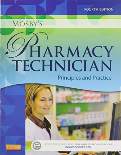 9780323378109: Mosby's Pharmacy Technician - Text and Workbook/Lab Manual Package: Principles and Practice, 4e