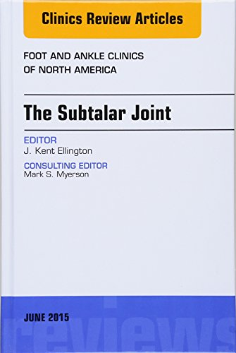 9780323388863: The Subtalar Joint, An issue of Foot and Ankle Clinics of North America, 1e (The Clinics: Internal Medicine)