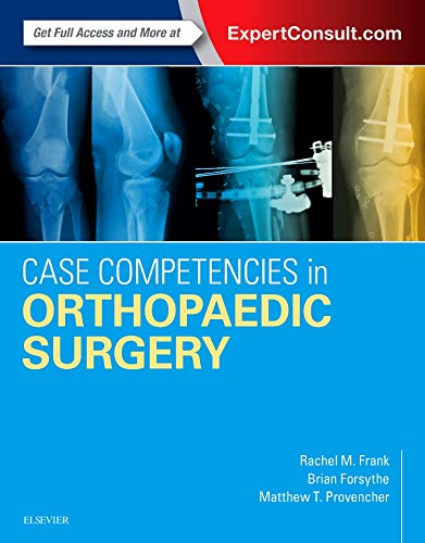 9780323390385: Case Competencies in Orthopaedic Surgery, 1e