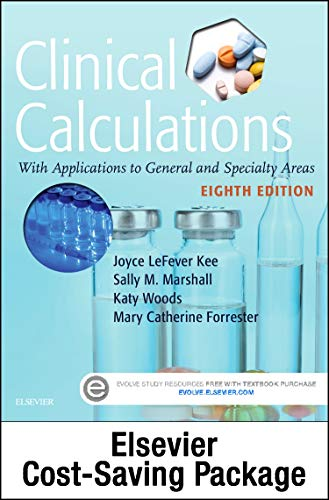 9780323392143: Drug Calculations Online for Kee/Marshall: Clinical Calculations: With Applications to General and Specialty Areas (Access Code and Textbook Package), 8e
