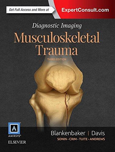 9780323392532: Diagnostic Imaging: Musculoskeletal Trauma, 2e