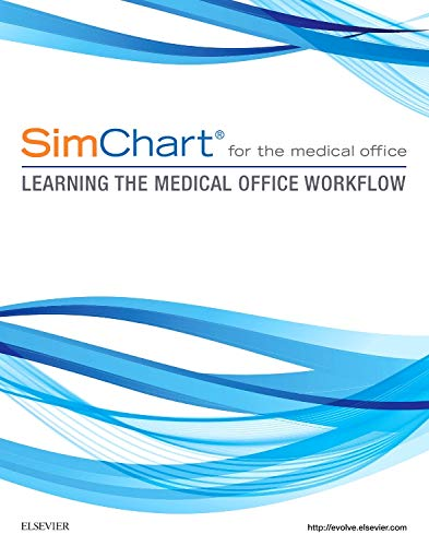 9780323394239: SimChart for the Medical Office: Learning the Medical Office Workflow, 1e