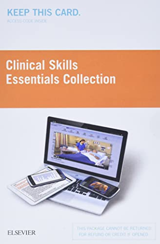 Clinical Skills: Essentials Collection (Access Card): Fundamentals and Health Assessment: Elsevier