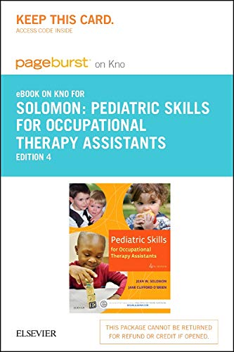 9780323394680: Pediatric Skills for Occupational Therapy Assistants - Pageburst E-book on Kno Access Card