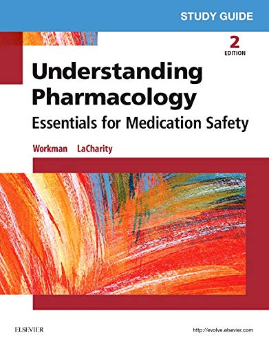 9780323394949: Study Guide for Understanding Pharmacology: Essentials for Medication Safety, 2e