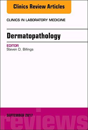 9780323395694: Dermatopathology, An Issue of Clinics in Laboratory Medicine, 1e (The Clinics: Internal Medicine)