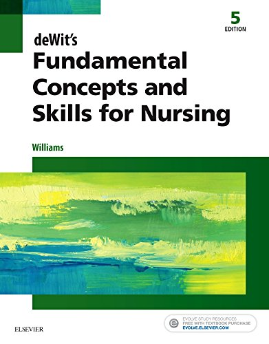 9780323396219: deWit's Fundamental Concepts and Skills for Nursing, 5e