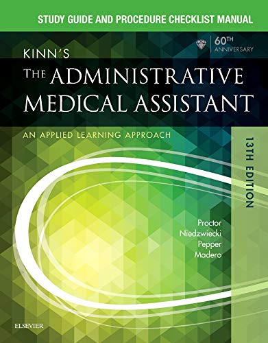 Study Guide for Kinn's The Administrative Medical: Proctor EdD RN