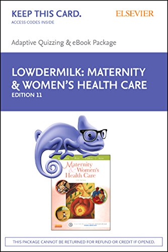 9780323396943: Maternity and Women's Health Care - E-Book on VitalSource and Elsevier Adaptive Quizzing Package, 11e
