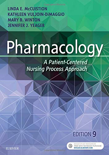 9780323399166: Pharmacology: A Patient-Centered Nursing Process Approach