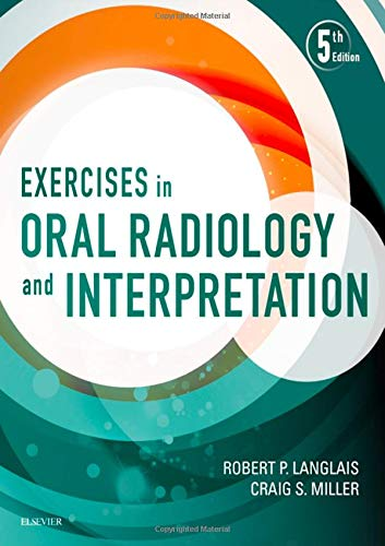 9780323400633: Exercises in Oral Radiology and Interpretation, 5e