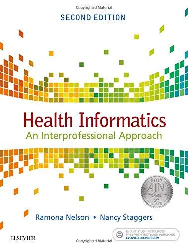 9780323402316: Health Informatics: An Interprofessional Approach, 2e