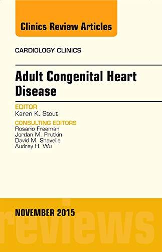9780323413268: Adult Congenital Heart Disease, An Issue of Cardiology Clinics, 1e (The Clinics: Internal Medicine)