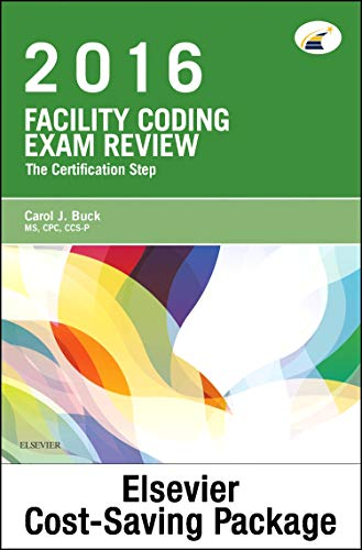 Facility Coding Exam Review 2016 - Elsevier E-Book on Vitalsource + Evolve Access (Retail Access ...