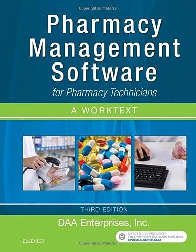 9780323428323: Pharmacy Management Software for Pharmacy Technicians: A Worktext, 3e