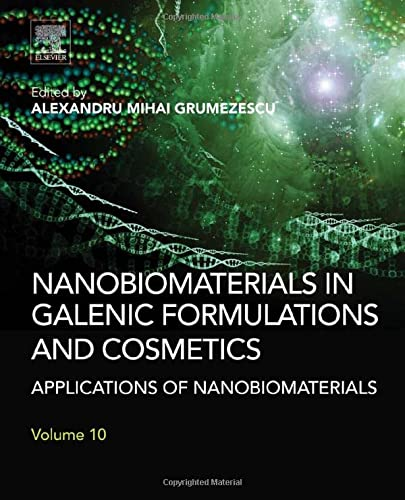 9780323428682: Nanobiomaterials in Galenic Formulations and Cosmetics: Applications of Nanobiomaterials