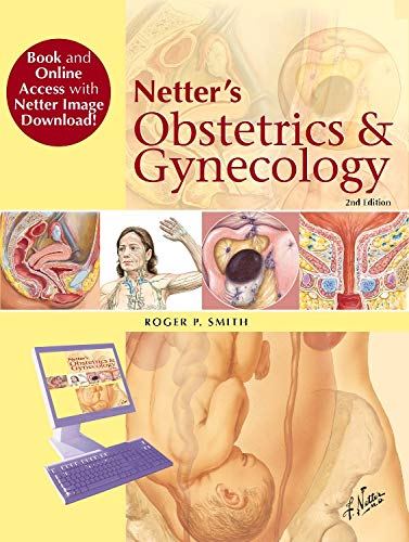9780323429597: Netter's Obstetrics and Gynecology, Book and Online Access at www.NetterReference.com: Paperback + Pincode, 2e (Netter Clinical Science)