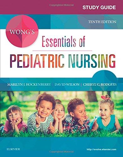 9780323429849: Study Guide for Wong's Essentials of Pediatric Nursing, 10e