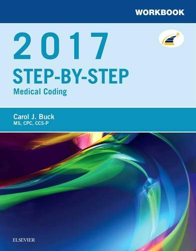 9780323430807: Workbook for Step-by-Step Medical Coding, 2017 Edition, 1e