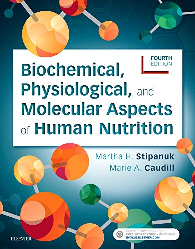 Download Biochemical, Physiological, and Molecular Aspects of Human Nutrition