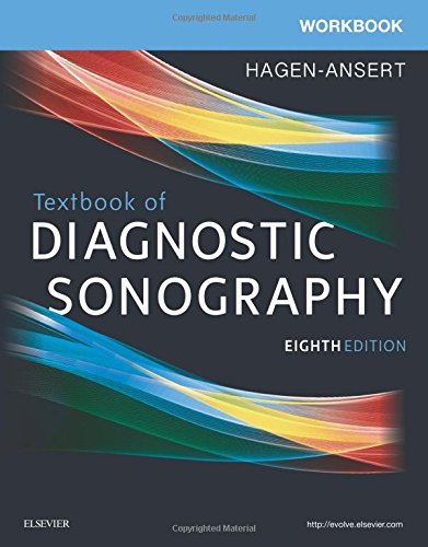 Workbook for Textbook of Diagnostic Sonography, 8e: Hagen-Ansert MS RDMS