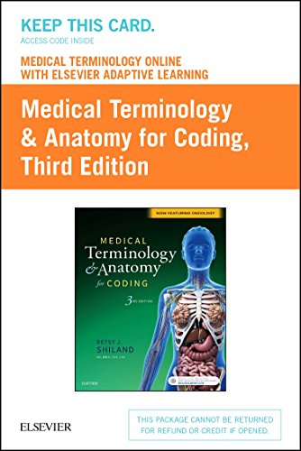 9780323443470: Medical Terminology Online with Elsevier Adaptive Learning for Medical Terminology & Anatomy for Coding (Retail Access Card), 3e