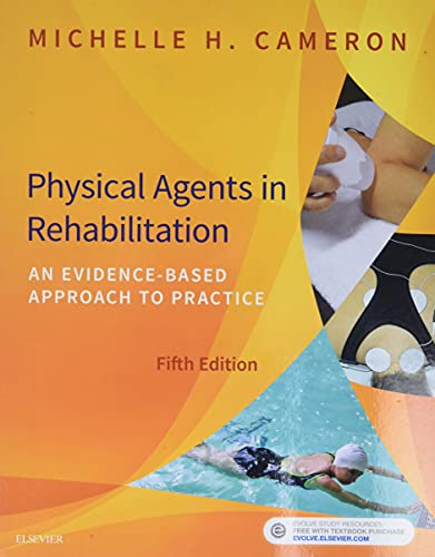 9780323445672: Physical Agents in Rehabilitation: An Evidence-Based Approach to Practice