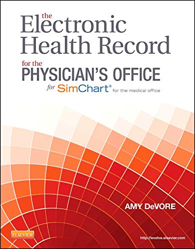 The Electronic Health Record for the Physician?s: DeVore CMA(AAMA) CPC