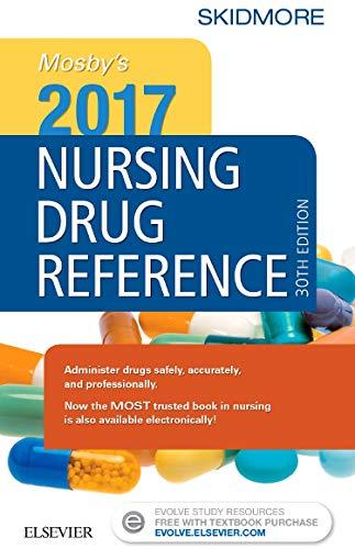 9780323448260: Mosby's 2017 Nursing Drug Reference, 30e (SKIDMORE NURSING DRUG REFERENCE)