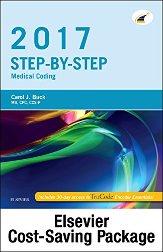 9780323475778: Step-by-Step Medical Coding 2017 Edition - Text, Workbook, 2017 ICD-10-CM for Physicians Professional Edition, 2017 HCPCS Professional Edition and AMA 2017 CPT Professional Edition Package, 1e