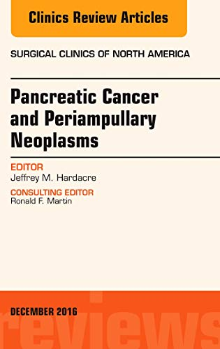 9780323477529: 96: Pancreatic Cancer and Periampullary Neoplasms, An Issue of Surgical Clinics of North America, 1e (The Clinics: Surgery)