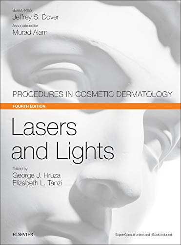 Lasers and Lights: Procedures in Cosmetic Dermatology Series, 4e
