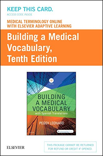 Medical Terminology Online with Elsevier Adaptive Learning: Peggy C Leonard