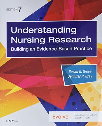 9780323532051: Understanding Nursing Research: Building an Evidence-Based Practice