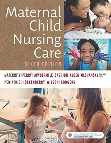 9780323549387: Maternal Child Nursing Care