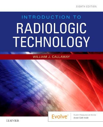 9780323643399: Introduction to Radiologic Technology